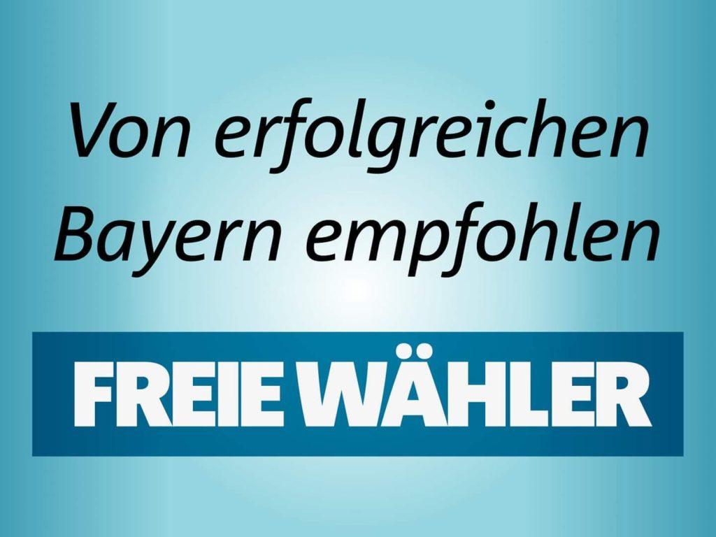 """Banner Freie Wähler """"Von erfolgreichen Bayern empfohlen"""""""